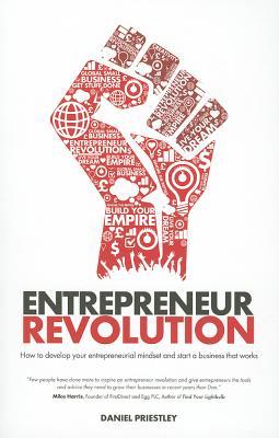 Entrepreneur Revolution By Priestley, Daniel