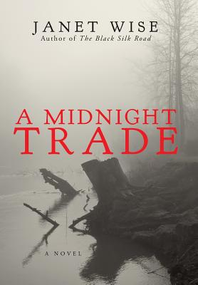 A Midnight Trade By Wise, Janet