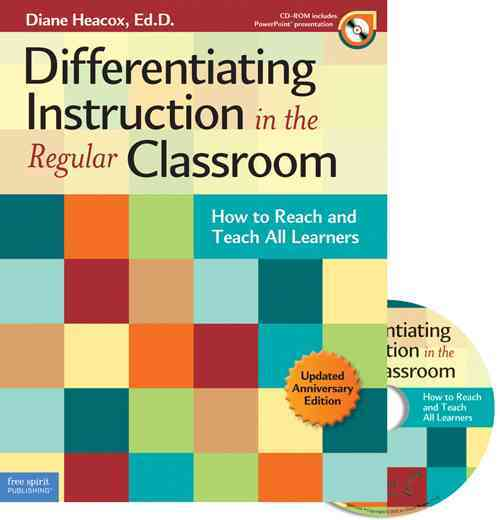 Differentiating Instruction in the Regular Classroom By Heacox, Diane